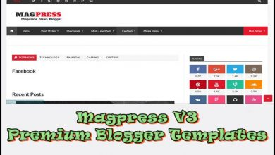 Photo of Magpress-v3 Blogger Premium Templates 2021 [Premium Version]